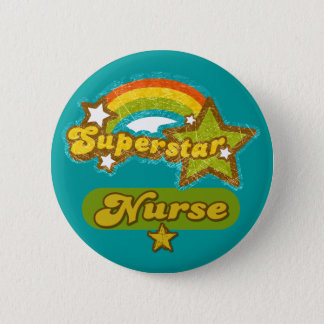 Superstar Nurse 6 Cm Round Badge