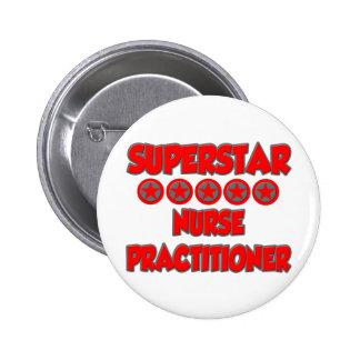 Superstar Nurse Practitioner 6 Cm Round Badge