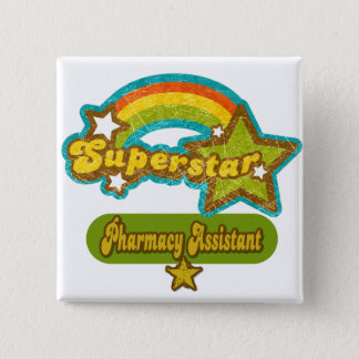 Superstar Pharmacy Assistant 15 Cm Square Badge