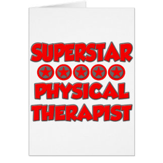 Superstar Physical Therapist Greeting Card