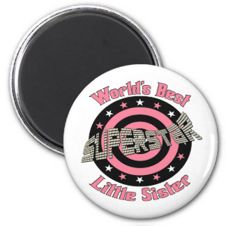 Superstar Sister in Pink 6 Cm Round Magnet