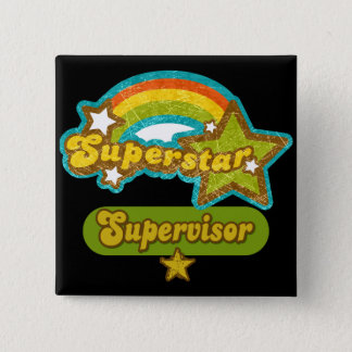 Superstar Supervisor 15 Cm Square Badge