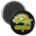 Superstar Teacher Assistant 6 Cm Round Magnet