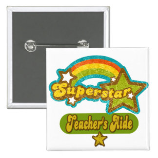 Superstar Teacher's Aide 15 Cm Square Badge