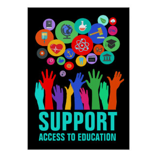 Support Access To Education Education Reform 20X28 Poster