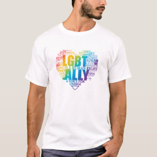 Support and be an Ally to the LGBT community! T-Shirt