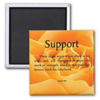 Support and Strength Square Magnet