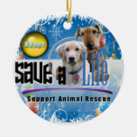 SUPPORT ANIMAL RESCUE CHRISTMAS ORNAMENT