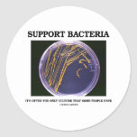 Support Bacteria Often Only Culture Some People Round Sticker