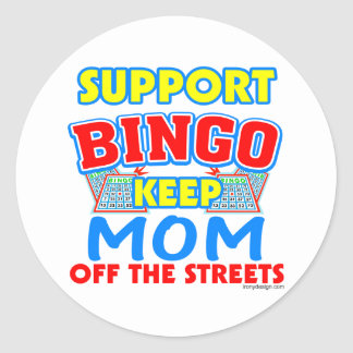 Support Bingo Mom Classic Round Sticker