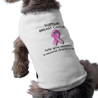 SUPPORT BREAST CANCER Dog T-Shirt