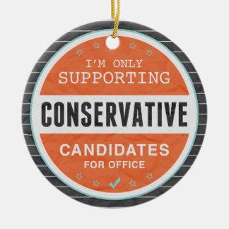 Support Conservatives Round Ceramic Decoration