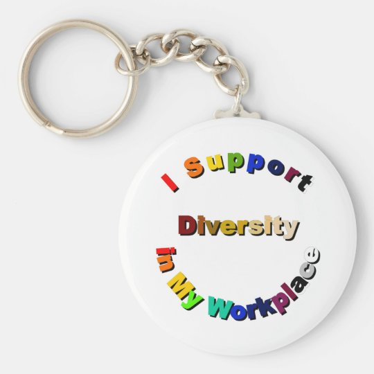 Support Diversity in My Workplace Keychain
