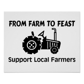 Support Farmers From Farm To Feast Poster