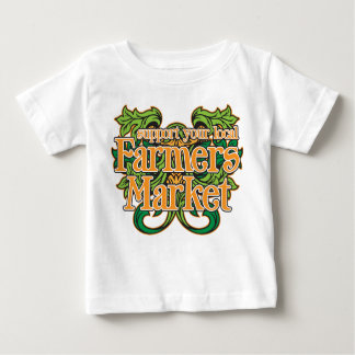 Support Farmers Market Baby T-Shirt