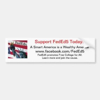 Support FedEd5 Bumper Sticker