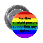Support Gay Rights Pin