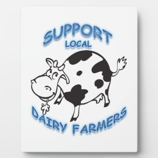 Support Local Dairy Farmers Plaque