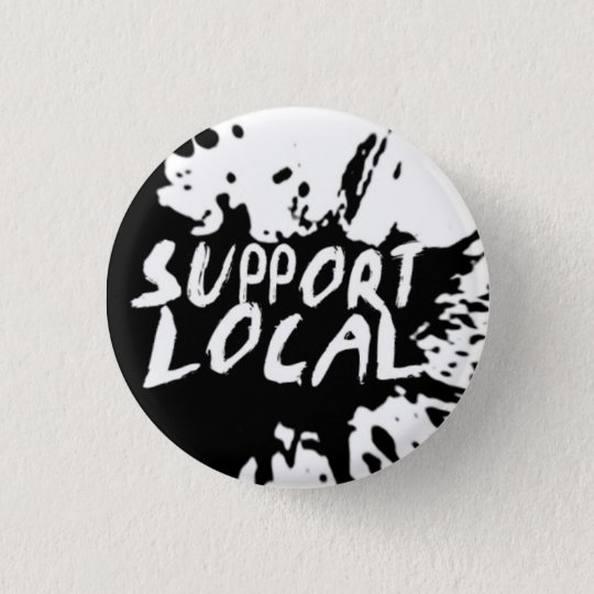 Support Local Flair 3 Cm Round Badge