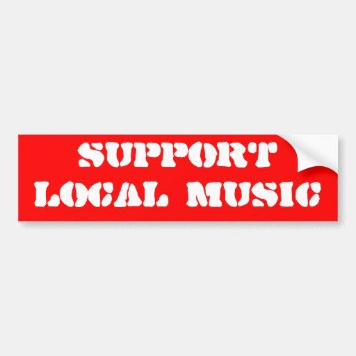 SUPPORT LOCAL MUSIC BUMPER STICKERS