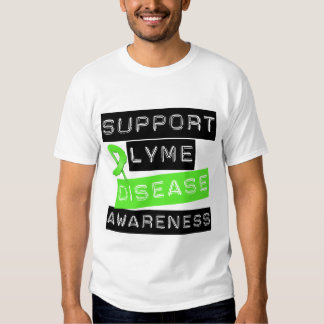 Support Lyme Disease Awareness T Shirts