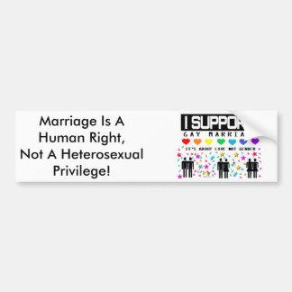 Support Marriage Bumper Sticker