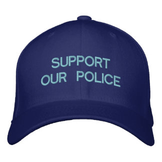 SUPPORT OUR POLICE CUSTOM CAP by eZaZZleMan.com Embroidered Baseball Caps