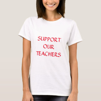 Support Our Teachers Red White Trendy Elegant T-Shirt