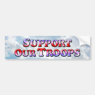 Support Our Troops - Bumper Sticker