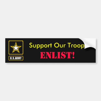 Support Our Troops, ENLIST! Bumper Sticker