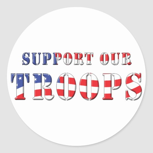 Support Our Troops Patriotic Colours Classic Round Sticker