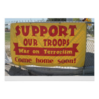 """Support Our Troops"" Sign, Hawthorne, Nevada Poster"