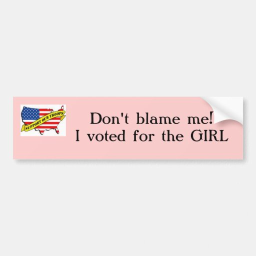 support our troops with usa, Don't blame me!I v... Bumper Stickers
