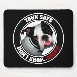 Support Pet Adoption DON T SHOP ADOPT Mouse Pads