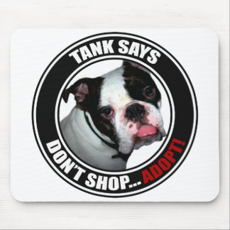 Support Pet Adoption, Don't Shop...Adopt! Mouse Pad