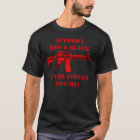 Support Red & Black - Never Forget - Rifle T-Shirt