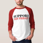 Support Red Fridays T-Shirt