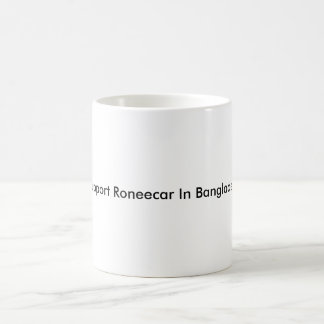 Support Roneecar In Bangladesh Magic Mug