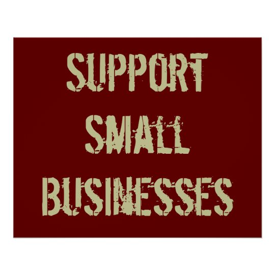 Support Small Businesses Poster
