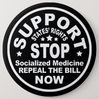 Support States' Rights - Stop Socialized Medicine 6 Cm Round Badge