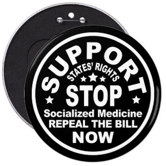 Support States' Rights - Stop Socialized Medicine Buttons