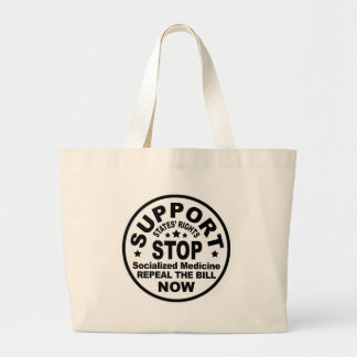 Support States' Rights - Stop Socialized Medicine Jumbo Tote Bag