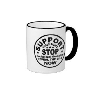 Support States' Rights - Stop Socialized Medicine Ringer Mug