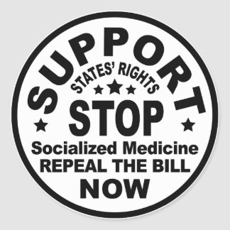 Support States' Rights - Stop Socialized Medicine Stickers