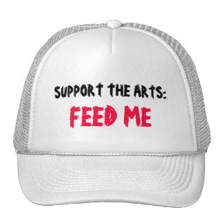 SUPPORT THE ARTS: FEED ME hat