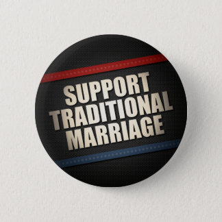 Support Traditional Marriage 6 Cm Round Badge