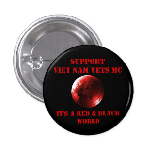 Support Viet Nam Vets MC Red and Black World Pinback Button