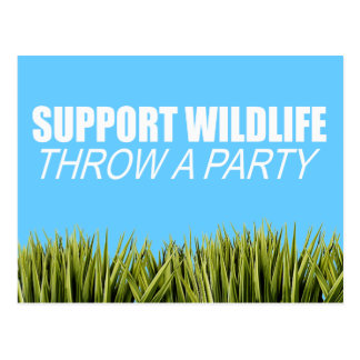 SUPPORT WILDLIFE, THROW A PARTY POSTCARD