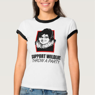 SUPPORT WILDLIFE, THROW A PARTY SHIRTS