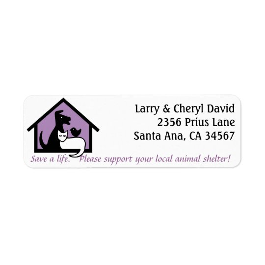 Support your local animal shelter address label.